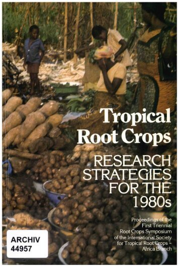 TROPICAL ROOT CROPS - International Development Research ...