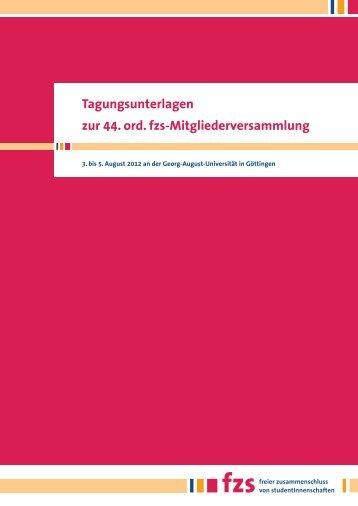 Tagungsunterlagen 44. fzs-MV - Fachschaftskonferenz der Uni ...