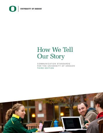 How We Tell Our Story - Design and Editing Services - University of ...