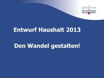 Entwurf Haushalt 2013 - Landratsamt Schwarzwald-Baar-Kreis