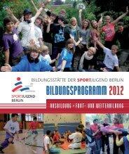 BILDUNGSPROGRAMM 2012 - Landessportbund Berlin