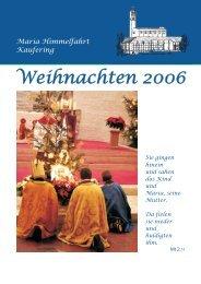 Weihnachtspfarrbrief 2006 - Pfarrei MARIA HIMMELFAHRT Kaufering
