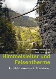 Himmelsleiter und Felsentherme - Hotel Alpina Vals