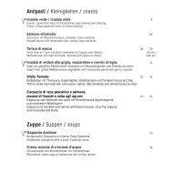 Antipasti / Kleinigkeiten / snacks Zuppe / Suppen / soups