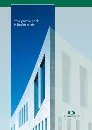 Your private bank in Liechtenstein.