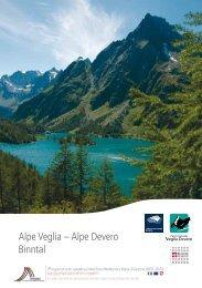 Alpe Veglia – Alpe Devero Binntal - Landschaftspark Binntal