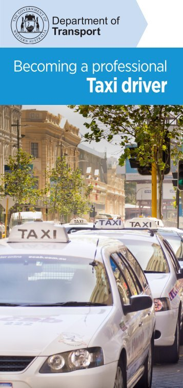 Becoming a professional Taxi driver - Department of Transport