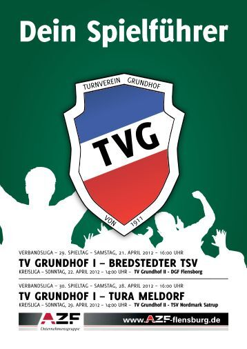 TV GrunDhof I – BreDSTeDTer TSV TV GrunDhof I – Tura MelDorf