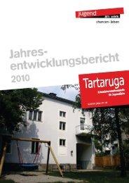 Jahresbericht Tartaruga 2010 - Jugend am Werk