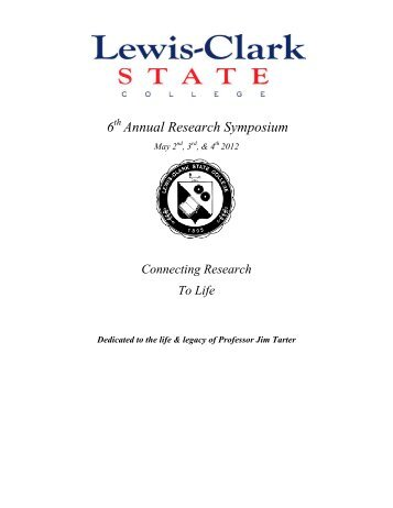 6 Annual Research Symposium - Lewis-Clark State College