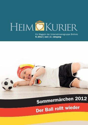 Sommermärchen 2012 Der Ball rollt wieder - Unternehmensgruppe ...
