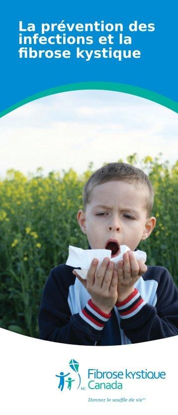 La prévention des infections et la fibrose kystique - Cystic Fibrosis ...