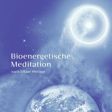 Bioenergetische Meditation - Theomedizin.de