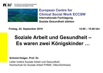 Holger Schmid - Soziale Arbeit und Gesundheit - es waren ... - KHSB