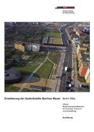 Erweiterung der Gedenkstätte Berliner Mauer Berlin Mitte