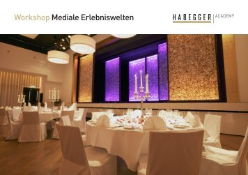Mediale Erlebniswelten - Habegger AG
