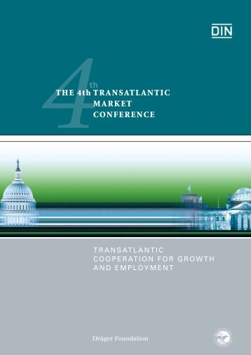 4th TRANSATLANTIC MARKET CONFERENCE - DIN Deutsches ...
