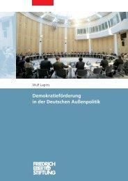 Demokratieförderung in der Deutschen Außenpolitik - Bibliothek der ...
