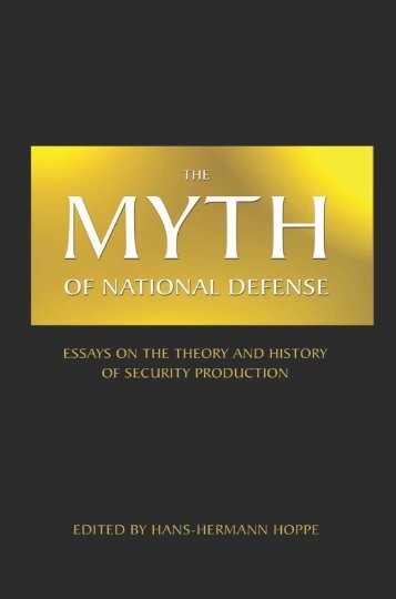 The Myth of National Defense, Hoppe - Ludwig von Mises Institute