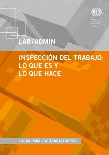 lAB / AdmiN iNspeCCiÓN del TrABAJo: lo Que es y lo Que HACe