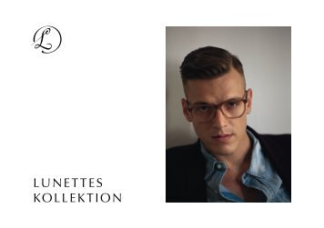 Lunettes Kollektion Lookbook