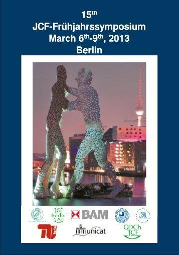 Frühjahrssymposium 2013 in Berlin - JungChemikerForum Berlin