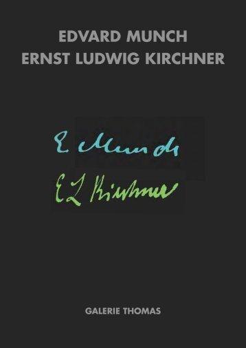 EDVARD MUNCH ERNST LUDWIG KIRCHNER - Galerie Thomas