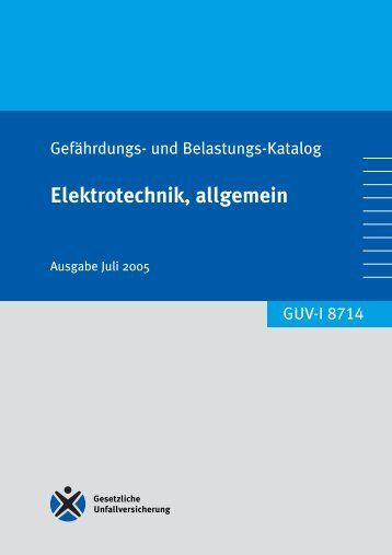 GUV-I 8714 Elektrotechnik, allgemein - Freie Universität Berlin