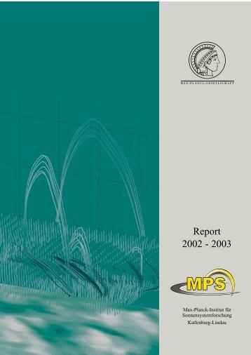 MPAe T1ex127-.45ex51275atigkeitsbericht 2002/2003 - Max-Planck ...