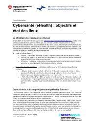 Cybersanté (eHealth) : objectifs et état des lieux - bei eHealth Suisse