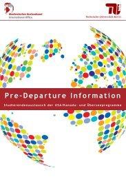 Pre-Departure-Info - Akademisches Auslandsamt - TU Berlin