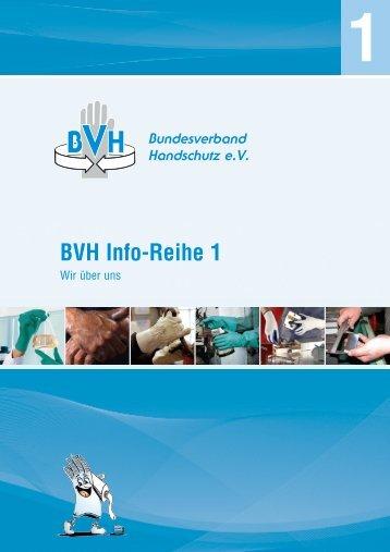 BVH Info-Reihe 1 - Bundesverband Handschutz eV