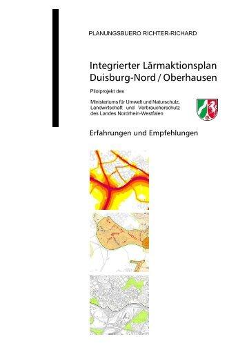 Integrierter Lärmaktionsplan Duisburg-Nord / Oberhausen