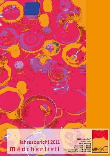 Jahresbericht 2011 - Mädchentreff Nürnberg