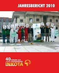 INKOTA-Jahresbericht 2010 - INKOTA-netzwerk eV