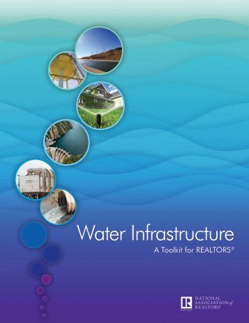 Water Infrastructure - National Association of Realtors