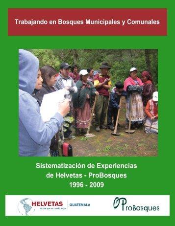 Page 1 Sistematización de Experiencias de Helvetas - ProBosques ...