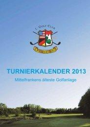TURNIERKALENDER 2013 - Golfclub Fürth