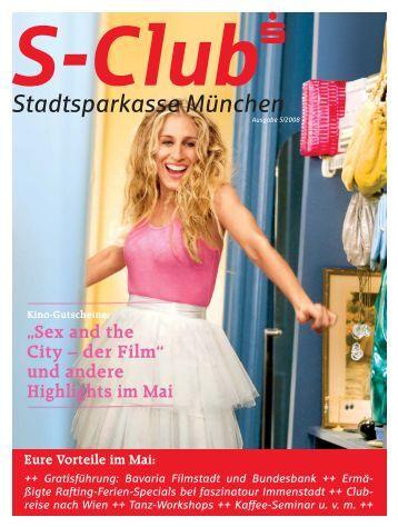 Sex and the City – der Film - Stadtsparkasse München