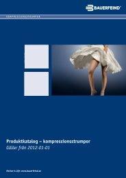 Produktkatalog – kompressionsstrumpor Gäller från ... - Bauerfeind