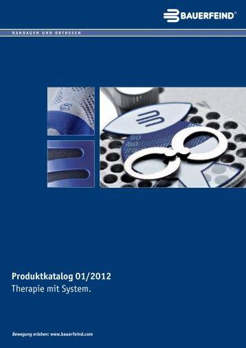 Produktkatalog Bandagen & Orthesen herunterladen - Bauerfeind AG