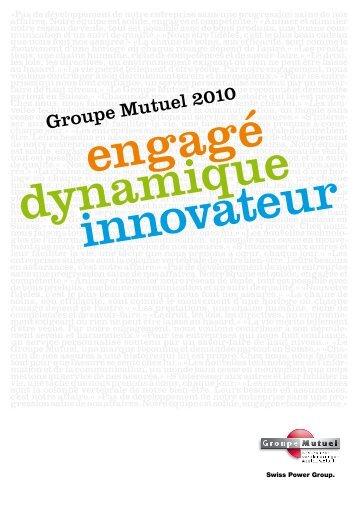 Groupe Mutuel 2010 - PDF (1Mb)