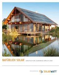 NATÜRLICH SOLAR WARUM SICH EINE ... - Solarwatt