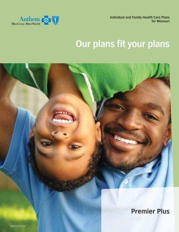 Our plans fit your plans Premier Plus - Anthem