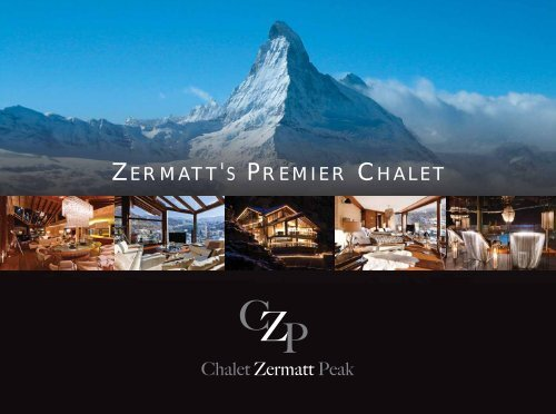 ZERMATT'S PREMIER CHALET