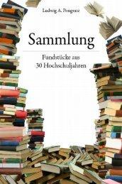 Ludwig Pongratz - Sammlung – Fundstücke aus 30 ... - tuprints