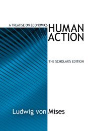 Human Action: The Scholars Edition - Ludwig von Mises Institute
