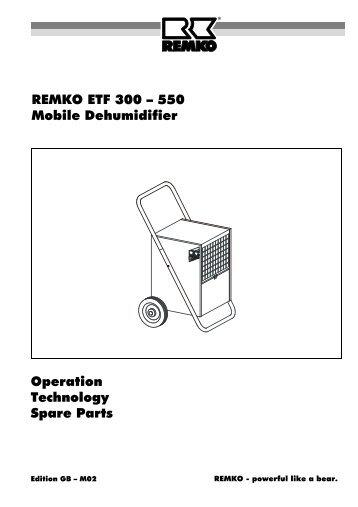 REMKO ETF 300 – 550 Mobile Dehumidifier Operation Technology ...