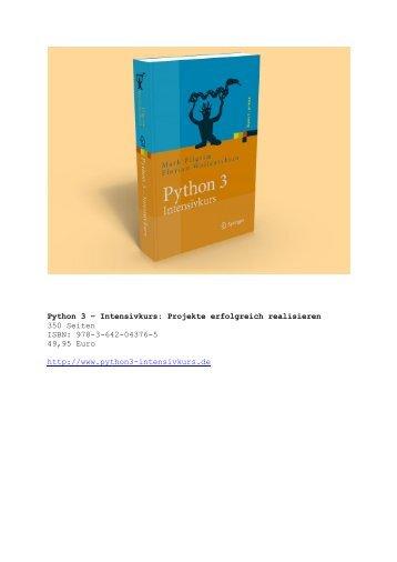 Python 3 – Intensivkurs: Projekte erfolgreich realisieren 350 Seiten ...
