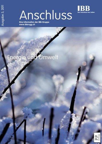 Anschluss 3/2011 - Industrielle Betriebe der Stadt Brugg